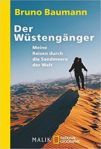 Der Wüstengänger Bruno Baumann