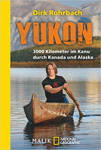 Dirk Rohrbach Yukon Buch