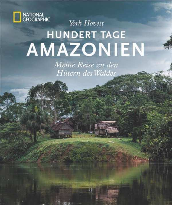 York Hovest 100 Tage Amazonien