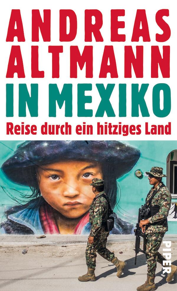 Andreas Altmann Mexiko