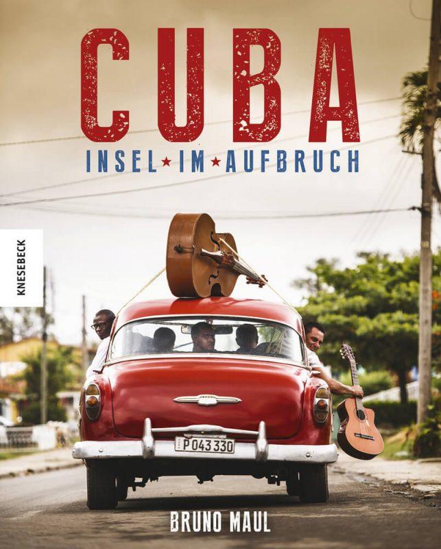 Kuba Insel im Aufbruch