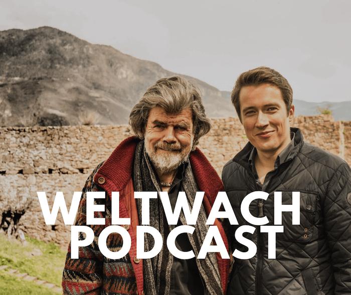 Reinhold Messner Weltwach Podcast