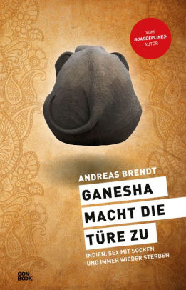 Ganesha macht die Türe zu Andreas Brendt